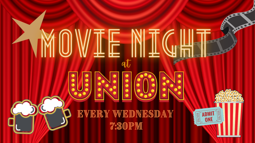 Movie Night at Union Taproom Every Wednesday at 7:30pm